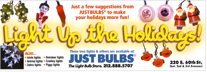 Just Bulbs Light up the Holidays